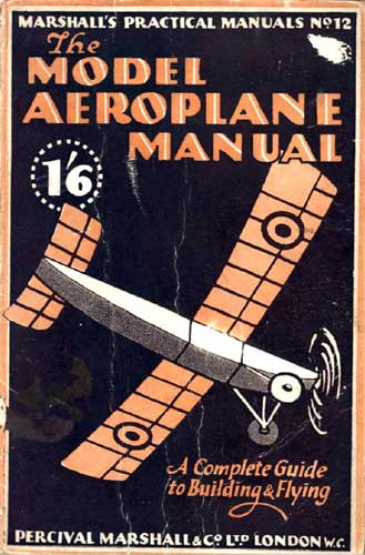 Model Airplane Manual (Marshall's Practical Manuals No.12)
