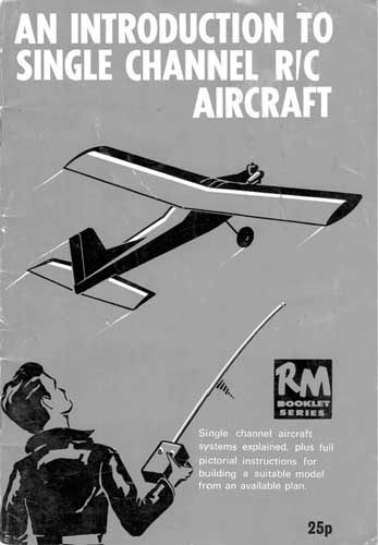 Introduction to Single Channel R/C Aircraft