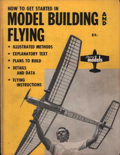 How to Get Started in Model Building and Flying (RCL#1048)