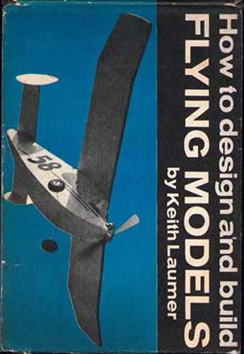 How to Design & Build Flying Models (RCL#1052)