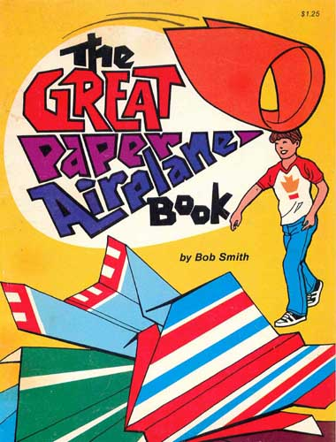 Great Paper Airplane Book (RCL#1088)
