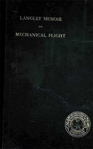 Langley Memoir on Mechanical Flight  - click to view RCLibrary page