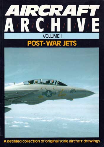 Aircraft Archive Volume 1: Post-War Jets (RCL#1483)