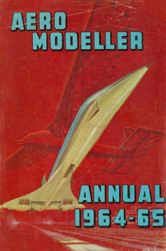 AeroModeller Annual 1964-65 (RCL#1550)