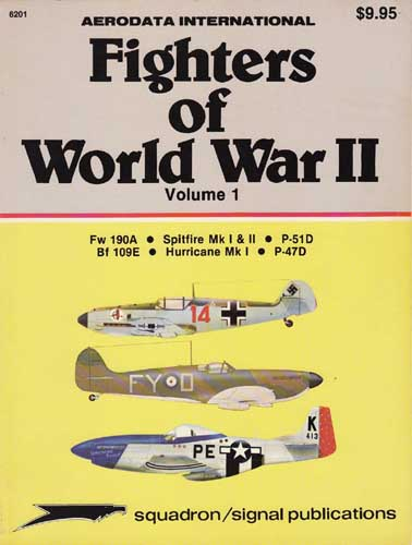 Aerodata International Fighters of World War II, Volume 1 (RCL#1642)