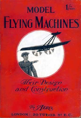 Model Flying Machines: Their Design and Construction - cover thumbnail