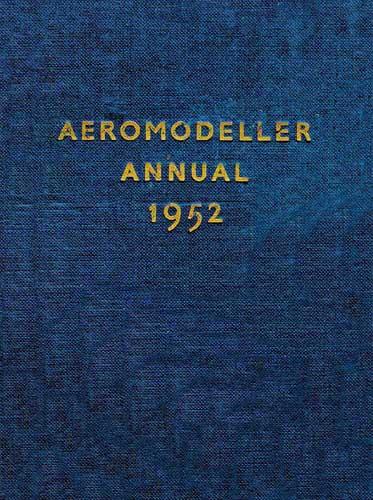 AeroModeller Annual 1952 (RCL#1685)