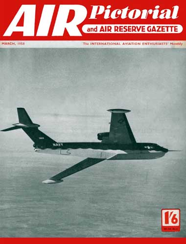 Air Pictorial and Air Reserve Gazette 1958/03 March (RCL#1696)