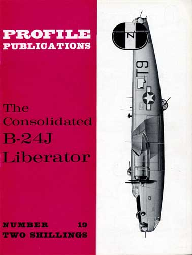 Profile Publications No. 019: Consolidated B-24J Liberator  - click to view RCLibrary page