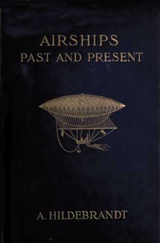 Airships Past and Present (RCL#1733)
