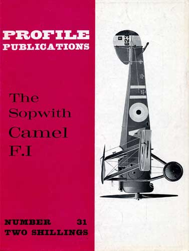 Profile Publications No. 031: Sopwith Camel F.I (RCL#1805)