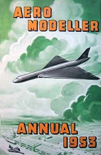 AeroModeller Annual 1953 (RCL#1824)