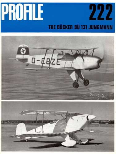 Profile Publications No. 222: Bucker Bu 131 Jungmann