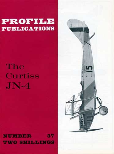 Profile Publications No. 037: Curtiss JN-4
