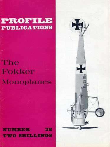 Profile Publications No. 038: Fokker Monoplanes - cover thumbnail