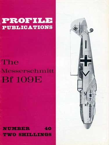 Profile Publications No. 040: Messerschmitt Bf 109E