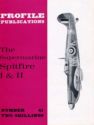 Profile Publications No. 041: Supermarine Spitfire I & II (RCL#1875)