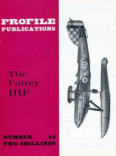 Profile Publications No. 044: Fairey IIIF (RCL#1896)
