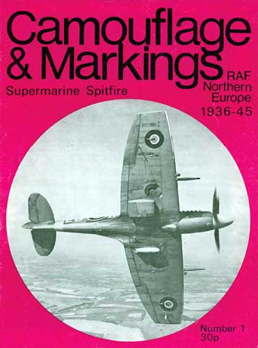 Camouflage & Markings: Supermarine Spitfire, RAF Northern Europe 1936-45