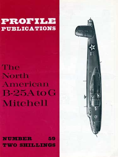 Profile Publications No. 059: North American B-25 A to G Mitchell