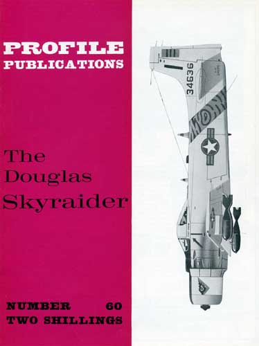 Profile Publications No. 060: Douglas Skyraider