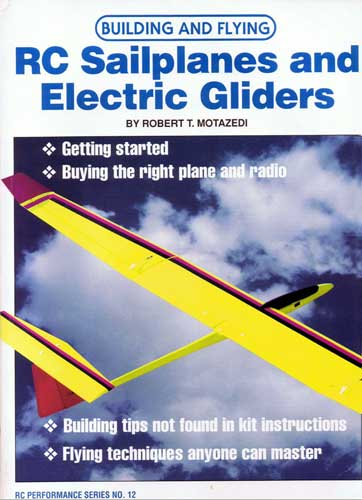 Building & Flying RC Sailplanes & Electric Gliders