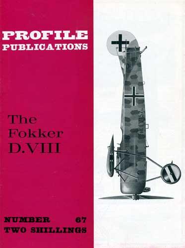 Profile Publications No. 067: Fokker D.VIII (RCL#2052)