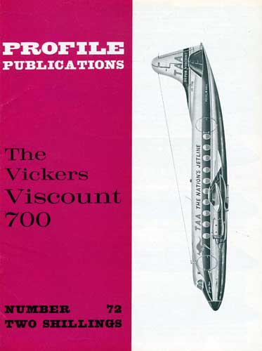 Profile Publications No. 072: Vickers Viscount 700