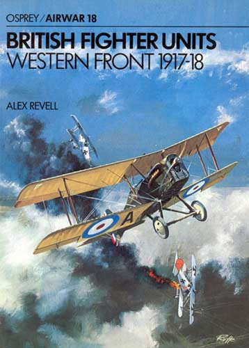 Osprey/ Airwar 018: British Fighter Units, Western Front 1917-18 - cover thumbnail