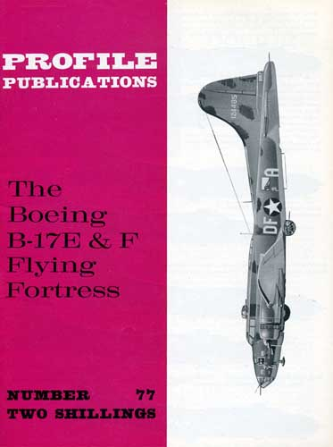 Profile Publications No. 077: Boeing B-17E & F Flying Fortress