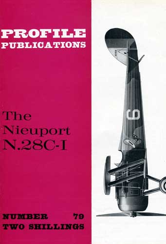 Profile Publications No. 079: Nieuport N.28C-I
