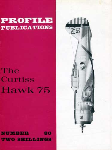 Profile Publications No. 080: Curtiss Hawk 75