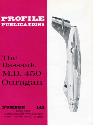 Profile Publications No. 143: Dassault M.D. 450 Ouragan (RCL#2579)