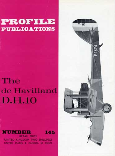 Profile Publications No. 145: de Havilland D.H.10 (RCL#2593)