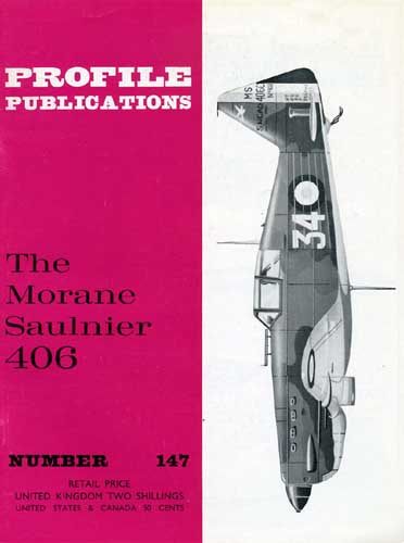 Profile Publications No. 147: Morane Saulnier 406 (RCL#2606)