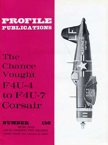 Profile Publications No. 150: Chance Vought F4U-4 to F4U-7 Corsair (RCL#2622)
