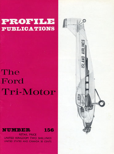 Profile Publications No. 156: Ford Tri-Motor - cover thumbnail
